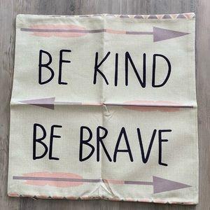 Be Kind Be Brave & Teal Pattern Pillow Cases NWOT
